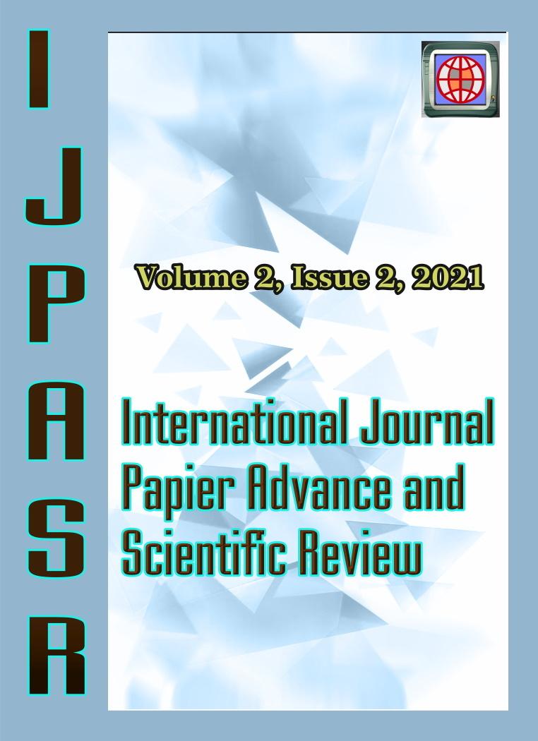 View Vol. 2 No. 2 (2021): International Journal Papier Advance and Scientific Review